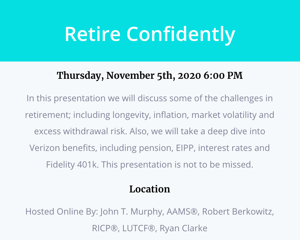 webinar, Seminar, seminars, Meet Our Team, LUTCF, Financial Advisors, CWA member, cwa, MassMutual Financial, Blue Ocean Wealth Solutions, robert berkowitz, john t murphy, john murphy, life insurance, verizon, financial planning